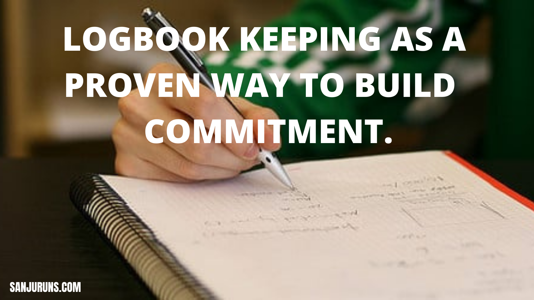 Building commitment by keeping a record of your activity in a logbook